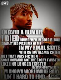 best in cold blood quotes ideas be strong tupac quotes poems life quotes i heard rumor i died hundered in cold blood quote by