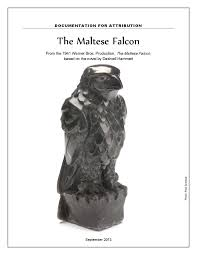 The Maltese Falcon Documentation For Attribution 9 23 13 By