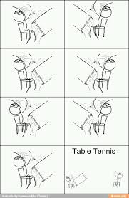 table tennis handcrafted by urgonnalaugh for ifunny ifunny mobi