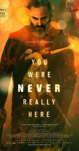 You Were <b>Never</b> Really Here (2017) - IMDb