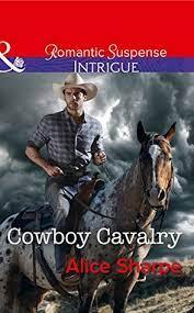 Cowboy Cavalry by Alice Sharpe