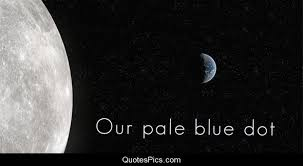 Pale Blue Dot Quote Gorgeous Our Pale Blue Dot Carl Sagan Quotes Pics