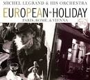 European Holiday: Paris, Rome & Vienna