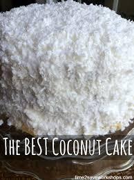 The Best Coconut Cake Ever Kasey Trenum