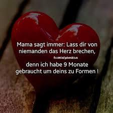 Mama Ist Einfach Die Beste Sprüche über Verletzte Seelen