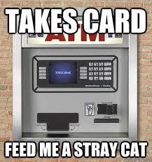 Scumbag atm memes | quickmeme via Relatably.com