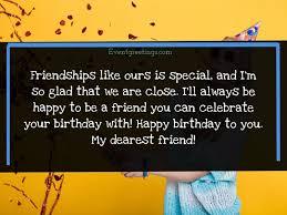 40 happy birthday best friend wishes to