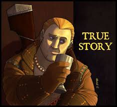 I love this Varric and internet meme mashup! ~True Story by ... via Relatably.com