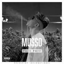 Musso – Puff Puff Lyrics