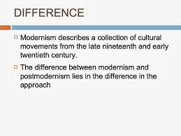 modernism vs postmodernism edu essay