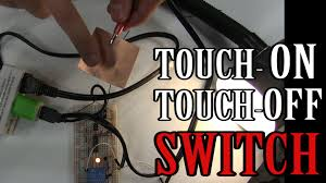 Touch Light Sensor Diy How To Make A Single Contact Touch On Touch Off Capacitive