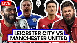 Leicester City 2-2 Manchester United | LIVE Stream Watchalong - YouTube