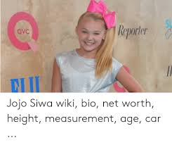 She first appeared on the dance moms show with her mother. Reporter Qvc El Jojo Siwa Wiki Bio Net Worth Height Measurement Age Car Jojo Meme On Me Me