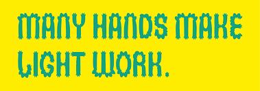 Many Hands Make Light Work Many Hands Make Light Work Iranglim