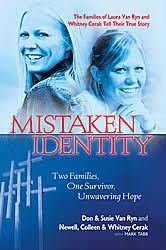 mistaken identity two families one survivor unwavering hope  mistaken identity book cover jpg