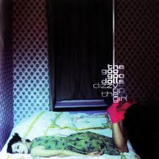 <b>Dizzy</b> Up the Girl - Goo <b>Goo Dolls</b>