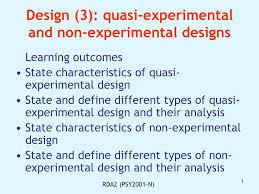 Experimental Vs Quasi Experimental Design Design 3 Quasi Experimental And Non Experimental Designs