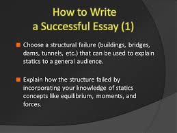 """failure is always an option "" a short essay by civil  choose a structural failure buildings bridges dams tunnels etc"
