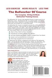 The Bullworker 90 Course