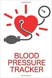 Track My Blood Pressure Blood Pressure Tracker Blood Pressure Journal Log Book Monitor