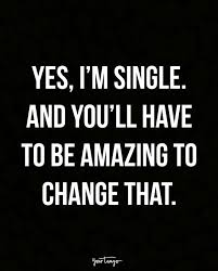 Single Quotes Extraordinary Single Quotes Quotes About Being Single Funny Single Quotes
