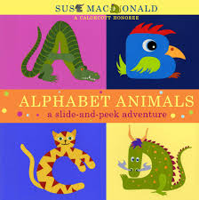 It was devised by the international phonetic association in the late 19th. Amazon Com Alphabet Animals A Slide And Peek Adventure Slide And Peek Book 9781416950455 Macdonald Suse Macdonald Suse Books