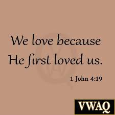 Quote From The Bible About Love We Love Because He First Loved Us 100 John 1001009 Wall Decal Quote Bible 72