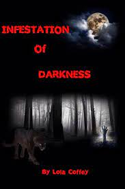 Infestation of Darkness - Kindle edition by Coffey, Lola. Paranormal  Romance Kindle eBooks @ Amazon.com.