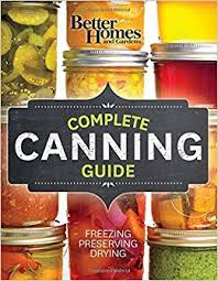 Small Picture Better Homes and Gardens Complete Canning Guide Freezing