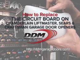 ddm garage doorsHow to Replace the Circuit Board on Chamberlain Liftmaster Sears