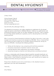 Entry Level Dental Assistant Cover Letters Dental Hygienist Cover Letter Example Resume Genius