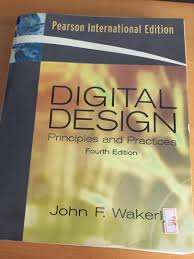 Digital Design John F Wakerly 4th Edition Digital Design Principles And Practices 4th Edition On Carousell