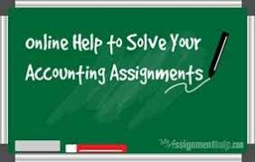 if you want accounting assignment help online from us please  accounting assignment help accounting homework help online and accounting help online chat is a