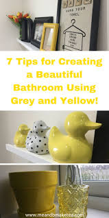 7 Tips for Creating a Beautiful Bathroom Using Grey and Yellow - my  favourite colour scheme