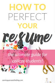how to perfect your resumé the o jays legs and resume in college and beyond it s important to have a stellar stand out resume · college college tipssurviving
