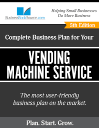Vending Machine Business Plan Simple How To Write A Business Plan For A Vending Machine Business