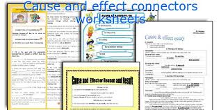 english teaching worksheets cause and effect connectors