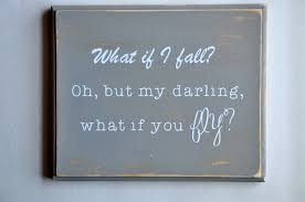 What If I Fall Quote Stunning FLY QUOTE WOODEN Sign What If I Fall Oh But My Etsy