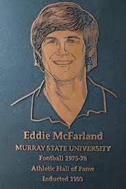Eddie McFarland (1993) - Hall of Fame - Murray State University Athletics
