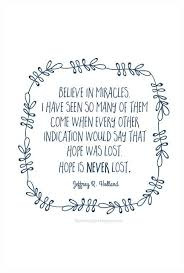 Miracle Baby Quotes Best Believe In Miracles Y E S Pinterest Holland Quotes Holland