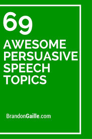 best table topics ideas table topics questions  69 awesome persuasive speech topics