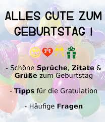 Alles Gute Zum Geburtstag Sprüche Zitate Grüße Richtig Gratulieren