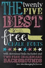 25 awesome free chalk fonts and 2 chalkboard backgrounds includes links and examples