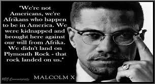Best Malcolm X Quotes. QuotesGram via Relatably.com