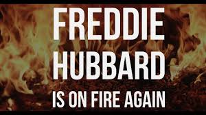 <b>Freddie Hubbard</b> is on Fire Again: Art Blakey and the Jazz ...