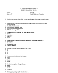Check spelling or type a new query. Soal Uts Pjok Kelas 1 Semester 2 Sedang