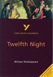 york notes. twelfth night: york notes advanced
