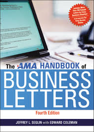 The Ama Handbook Of Business Letters Jeffrey Seglin Edward Coleman
