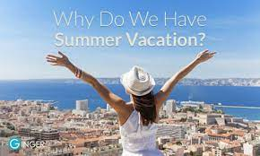 why do we have summer vacation