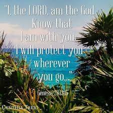 Do we allow negative talks to cloud our mind? I Will Protect You Wherever You Go Scripture Quotes I Will Protect You Genesis 28